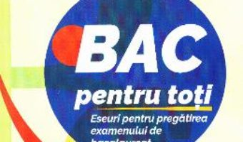 Download  BAC pentru toti – Mihaela Chiribau-Albu PDF Online