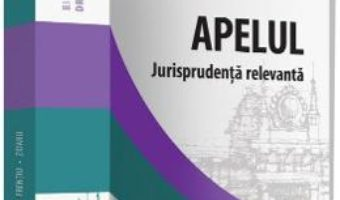 Download  Apelul. Jurisprudenta relevanta – Axente Irinel Andrei PDF Online