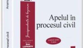 Download  Apelul in procesul civil – Anamaria Campean PDF Online