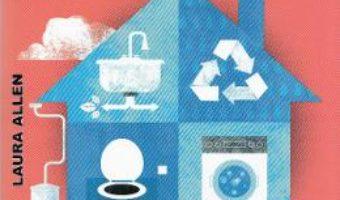 Download  Case cu consum rational de apa – Laura Allen PDF Online
