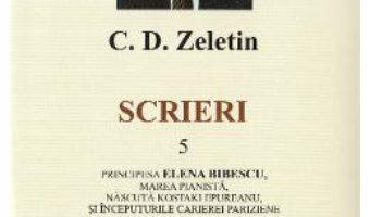 Download  Scrieri Vol. 5 – C.D. Zeletin PDF Online