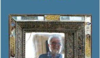 Download  Parisul personal. Casa cu daruri – George Banu PDF Online