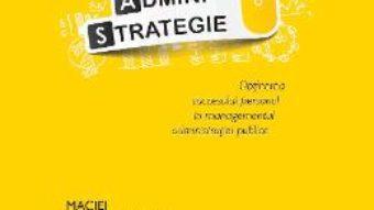 Download  Administrategie – Maciej Kisilowski, Codrina Ursu PDF Online