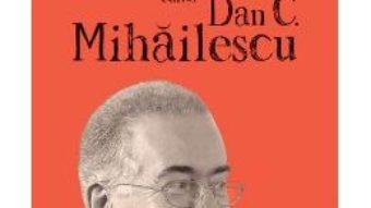 Download  Cartile care ne-au facut oameni – Dan C. Mihailescu PDF Online