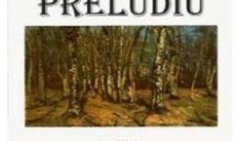 Cartea Preludiu – Ileana Vulpescu (download, pret, reducere)