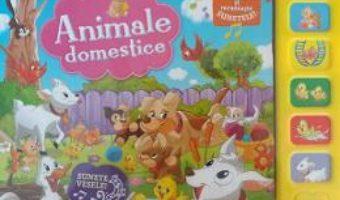 Download  Animale domestice – Asculta si recunoaste sunetele! PDF Online