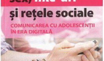 Download  Sex, like-uri si retele sociale – Allison Havey, Deana Puccio PDF Online
