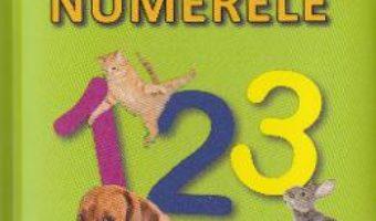 Download  Numerele – Sunt mic si vreau sa aflu PDF Online