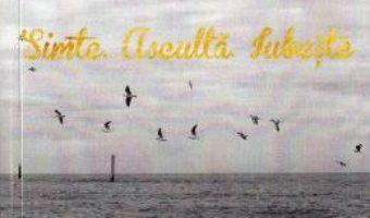 Download  Simte. Asculta. Iubeste – Stef Alina Mihaela PDF Online