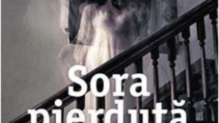 Cartea Sora pierduta – Flynn Berry (download, pret, reducere)