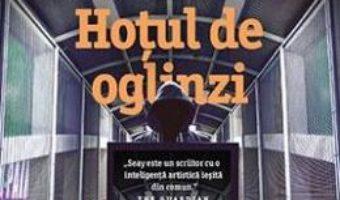 Download  Hotul de oglinzi – Martin Seay PDF Online