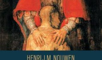 Cartea Fiul risipitor. Povestea unei intoarceri acasa – Henri J.M. Nouwen (download, pret, reducere)