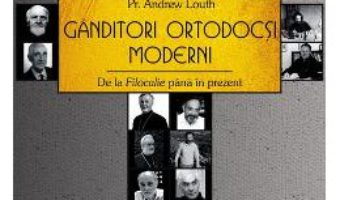 Download  Ganditori ortodocsi moderni – Andrew Louth PDF Online