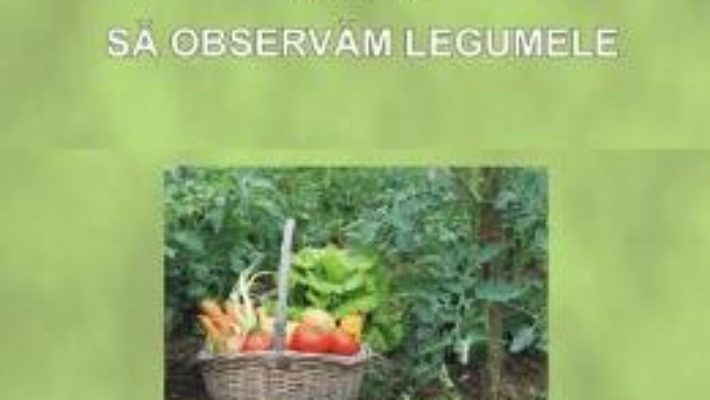 Download  Sa observam legumele – Planse – Luminita Mihoc PDF Online