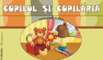 Download  Copilul si copilaria – Planse – Smaranda Maria Cioflica, Viorica Preda PDF Online