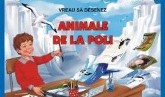 Download  Vreau sa desenez animale de la Poli – Daniela Dosa, Adrian Cerchez PDF Online