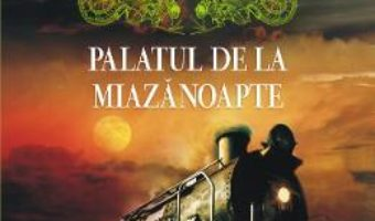 Download  Palatul de la Miazanoapte ed.2017 – Carlos Ruiz Zafon PDF Online