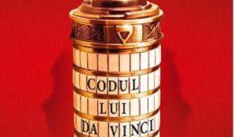 Cartea Codul lui Da Vinci – Dan Brown (download, pret, reducere)