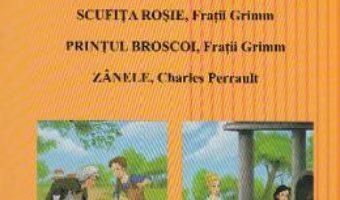 Download  Povesti ilustrate: Scufita Rosie, Printul Broscoi, Zanele – Adrian Cerchez PDF Online