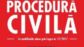 Download  Codul de procedura civila ed.2017 – Evelina Oprina PDF Online