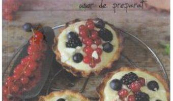 Download  24 de retete: Dulciuri cu fructe delicioase si usor de preparat – Laura Adamache PDF Online