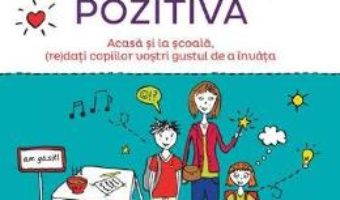 Download Invata altfel cu Pedagogia pozitiva – Audrey Akoun, Isabelle Pailleau PDF Online
