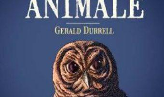 Download Familia mea si alte animale – Gerald Durrell PDF Online