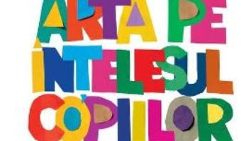 Download Arta pe intelesul copiilor (Cartea alba) PDF Online