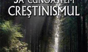 Download Sa cunoastem crestinismul – J.I. Packer PDF Online