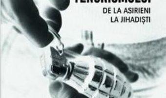 Download Istoria terorismului, de la asirieni la jihadisti – Randall D. Law PDF Online