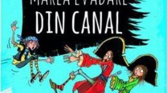 Download Marea evadare din canal (Piratii de buzunar Vol. 2) – Chris Mould PDF Online