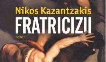 Download Fratricizii – Nikos Kazantzakis PDF Online