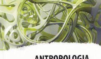 Cartea Antropologia cuvantului – Violeta Negrea (download, pret, reducere)