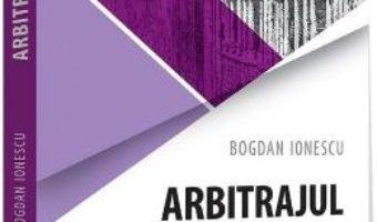 Download Arbitrajul – Bogdan Ionescu PDF Online