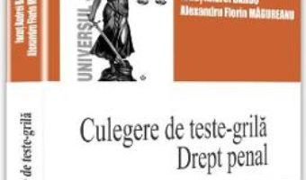Cartea Culegere de teste-grila. Drept penal – Ionut Andrei Barbu, Alexandru Florin Magureanu (download, pret, reducere)