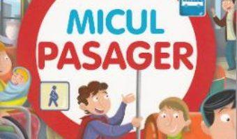 Download Micul pasager (Codul rutier pentru copii) PDF Online