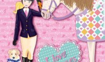 Cartea I Love Horses (roz) (download, pret, reducere)