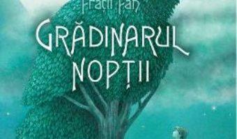 Download Gradinarul noptii – Fratii Fan PDF Online