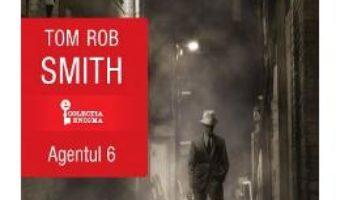 Download Agentul 6 – Tom Rob Smith PDF Online