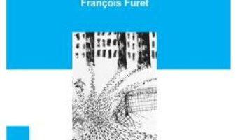 Download Inventarele comunismului – Francois Furet PDF Online