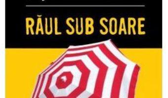 Cartea Raul sub soare – Agatha Christie (download, pret, reducere)