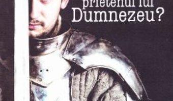 Download Vrei sa fii prietenul lui Dumnezeu? – Daniel Banulescu PDF Online