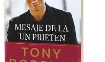 Cartea Mesaje de la un prieten – Tony Robbins (download, pret, reducere)