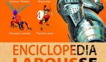 Download Enciclopedia Larousse pentru copii PDF Online