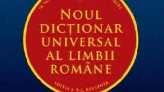 Download Noul dictionar universal al limbii romane. Editia 5 PDF Online