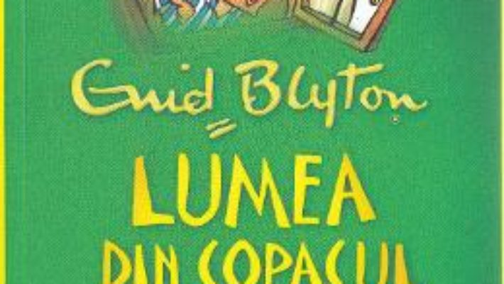 Download Lumea din Copacul Departarilor – Enid Blyton PDF Online