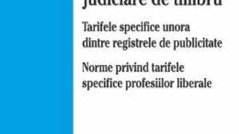 Download Legislatia taxelor judiciare de timbru Act. 19 aprilie 2017 PDF Online