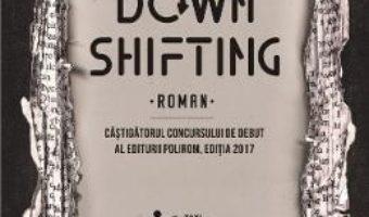 Download Downshifting – Alexandru Done PDF Online