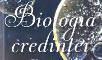 Download Biologia credintei – Bruce H. Lipton PDF Online