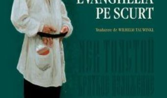 Download Evanghelia pe scurt – Lev Tolstoi PDF Online